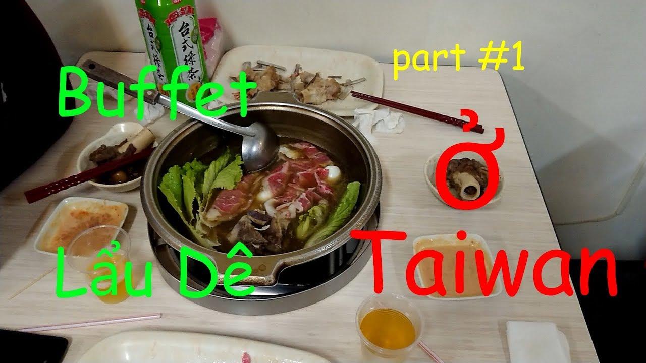 Nhật Ký Đài Loan |  Ăn Buffet Lẩu Dê Ở Taiwan | MTPL