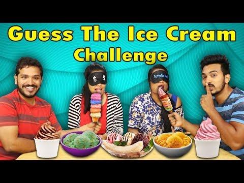 GUESS THE ICE CREAM CHALLENGE | ICE CREAM CHALLENGE