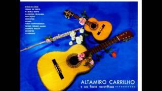 03 - Naquele Tempo - Altamiro Carrilho
