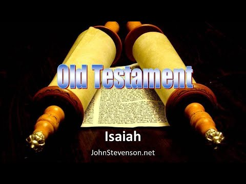 Old Testament Survey 10a - Isaiah