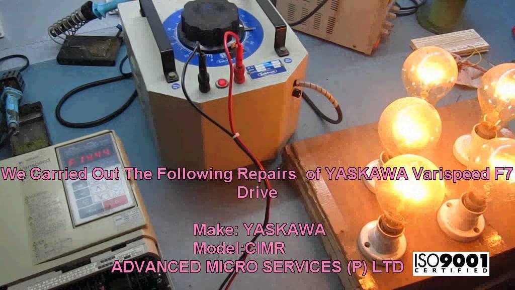 YASKAWA Varispeed F7 Drive Repairs @ Advanced Micro Services Pvt   Ltd,Bangalore,India