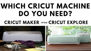 Which Cricut Machine is right for you?  Cricut Maker vs. Explore Air 2