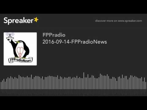 2016-09-14-FPPradioNews