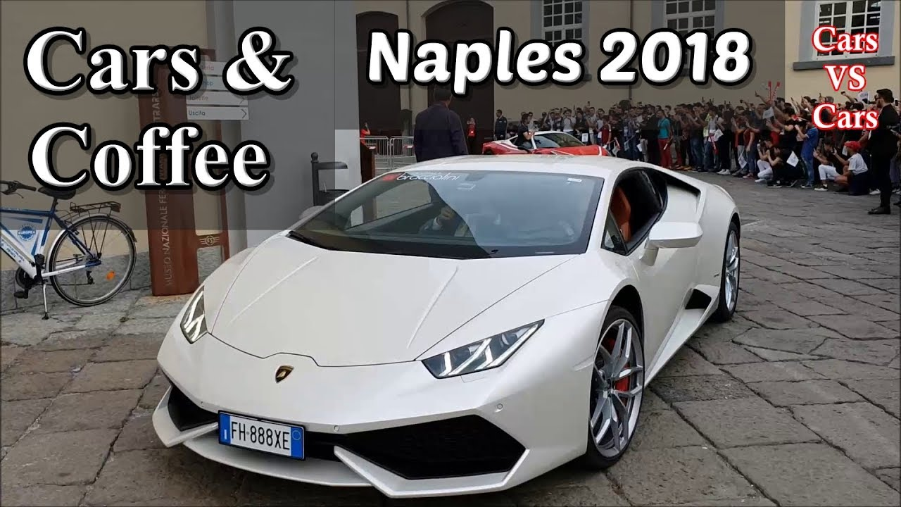 Supercars In Italy Cars Coffe Naples Huracan Nissan GTR RS - Naples car show 2018