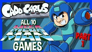 ALL 10 Mega Man Games.... (PART 1/2) - Caddicarus