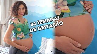 DIÁRIO DE GRAVIDEZ: 34 semanas | sintomas, cuidados e expectativas! 😍