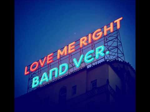 [MASHUP] EXO - LOVE ME RIGHT (Band Ver.) (+1key)