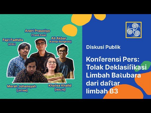 Undangan Media Konferensi Pers Penghapusan Limbah FABA dari Daftar Limbah B3
