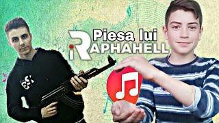 Piesa lui iRaphahell