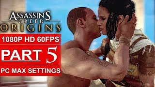 ASSASSIN'S CREED ORIGINS Gameplay Walkthrough Part 5 [1080p HD 60FPS PC MAX SETTINGS] No Commentary