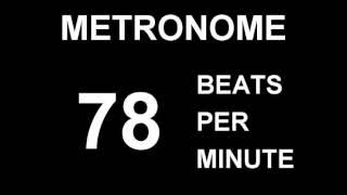METRONOME 78 BPM (BEATS PER MINUTE)