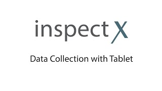Data Collection using inspectX App