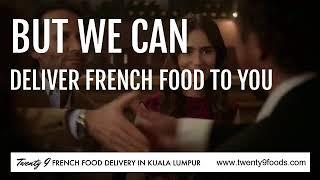 French Food in Kuala Lumpur