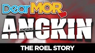 "#DearMOR: ""Angkin"" The Roel Story 06-03-18"