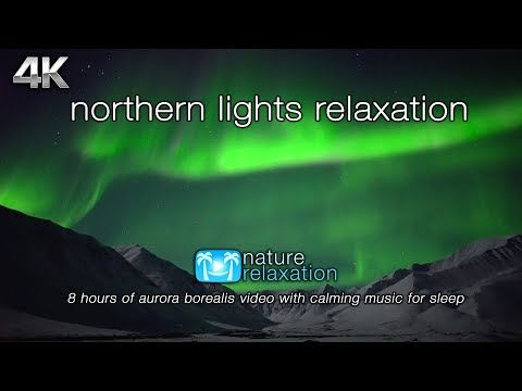 """Northern Lights Relaxation"" 8 HOURs of Aurora Borealis Video in Real-Time + Music for Sleep Mp3"