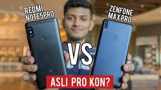 Zenfone Max Pro vs Redmi Note 5 Pro Full Comparison ! Kon hai ASLI Pro?