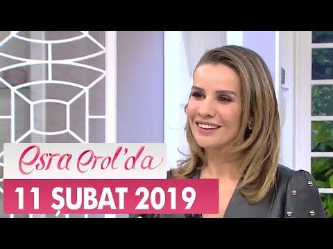 Esra Erol'da 11 Şubat 2019 - Tek Parça