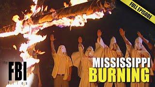 The True Story Of Mississippi Burning   FULL EPISODE   The FBI Files
