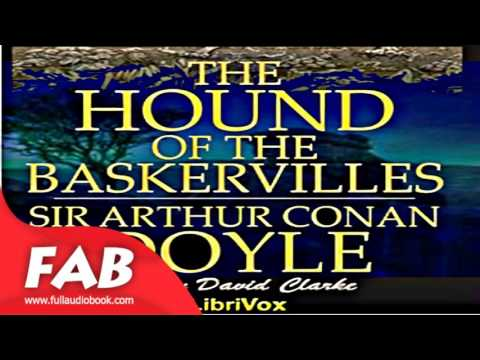 The Hound of the Baskervilles version 4 Full Audiobook by Sir Arthur Conan DOYLE