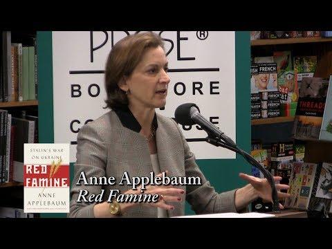 """Anne Applebaum, """"Red Famine"""""""