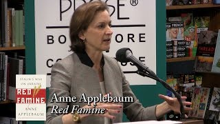 "Anne Applebaum, ""Red Famine"""