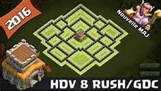 HDV 8 RUSH/FARM!!!!!!!!! {Maj octobre 2016} CLASH OF CLANS