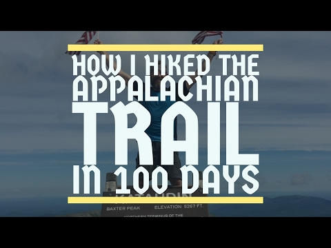 How I hiked the Appalachian Trail in 100 Days