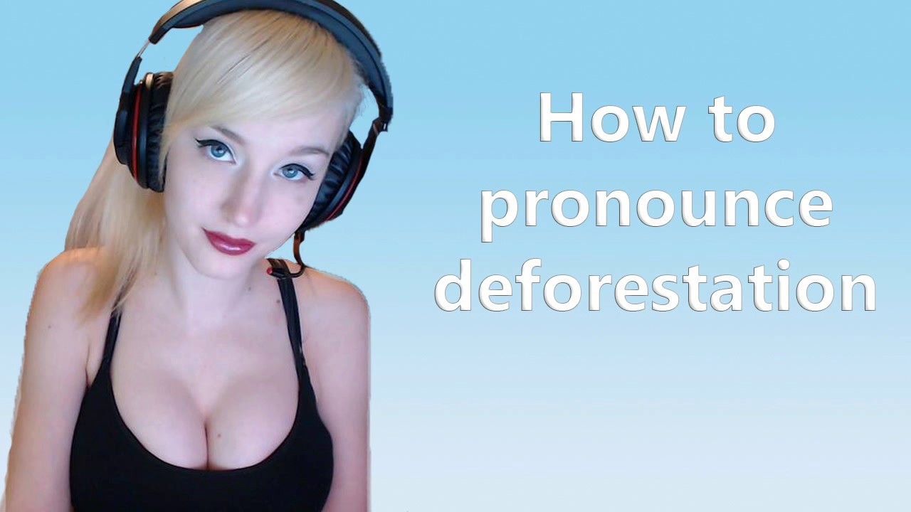 How to pronounce deforestation - YouTube