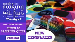 Full Tutorial - Super 60 Sampler Quilt