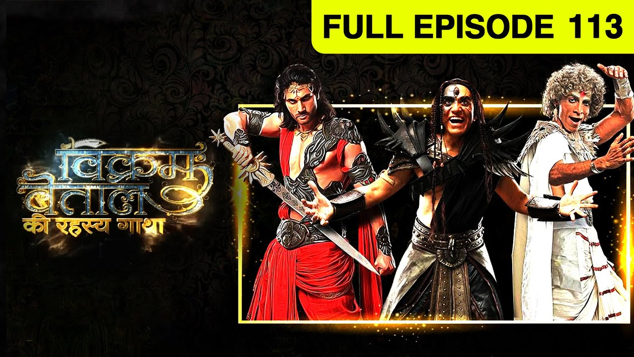 Download Vikram Betaal | HIndi Serial | Full Episode - 113 | And TV
