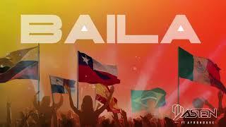 DJ DASTEN - BAILA (Ft. Afro House Dj)