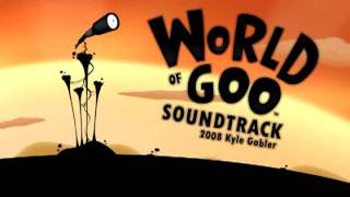 World Of Goo OST (24) - Best of Times