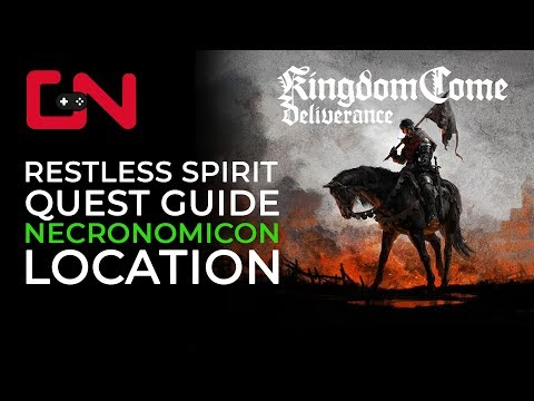 Kingdom Come Deliverance Restless Spirit Necronomicon Quest