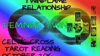 TWIN FLAME OCTOBER 2016 FEMALE TWIN CELTIC CROSS LOVE TAROT READING!