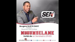 🛑 [TALKSHOW] Suivez Ndoumbelane 📍Invité : Bougane Gueye  Pr (GSB)   Vendredi 06 Novembre 2020