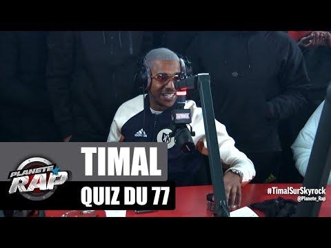 Youtube: Timal – Quiz du 77 #PlanèteRap