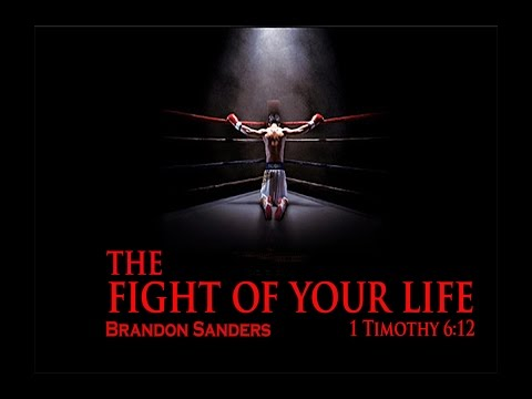 "Brandon Sanders ""The Fight of Your Life"""