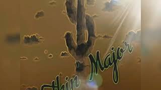 SANE1-NOTHIN' MAJOR [official audio]