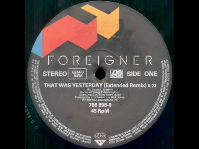 foreigner-that-was-yesterday-extended-remix-retroremixes1