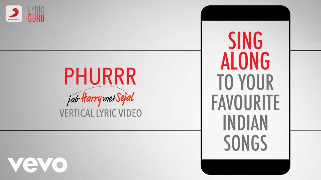 Download Phurrr - Film Version - Jab Harry Met Sejal|Official Bollywood Lyrics|Diplo|Mohit Chauhan