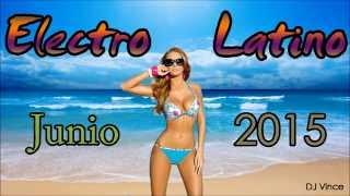 Electro Latino Junio 2015 (DJ Vince)