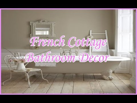 French Cottage Bathroom Ideas Shabby Chic Bathroom Decor