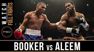 Aleem vs Booker FULL FIGHT: March, 17 PBC on BOUNCE