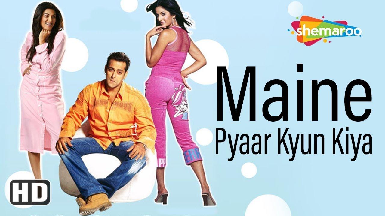 Download Maine Pyaar Kyu Kiya (2005) (HD) Hindi Full Movie - Salman Khan | Katrina Kaif | Sushmita Sen