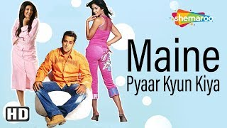 Maine Pyaar Kyu Kiya (2005) (HD) Hindi Full Movie - Salman Khan | Katrina Kaif | Sushmita Sen