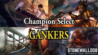 How to Champion Select as a Jungler: Gankers!