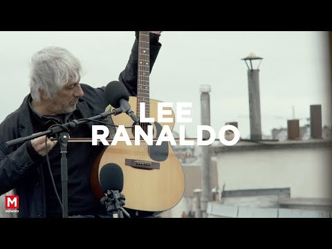 LEE RANALDO - Up On The Roof #1 - Live session (Paris)