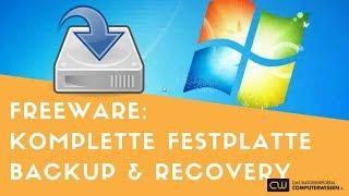 Sichern Sie die komplette Festplatte mit einem Backup und Recovery Freeware Tool - TUTORIAL
