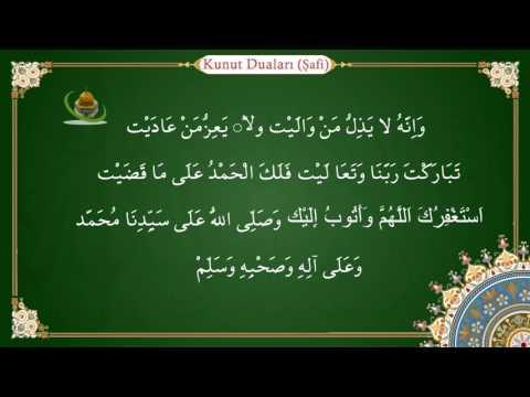 Şafi Mezhebine Göre Kunut Duaları (Allahümmehdini fiymen hedeyte)