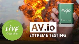 AV.io Extreme Testing